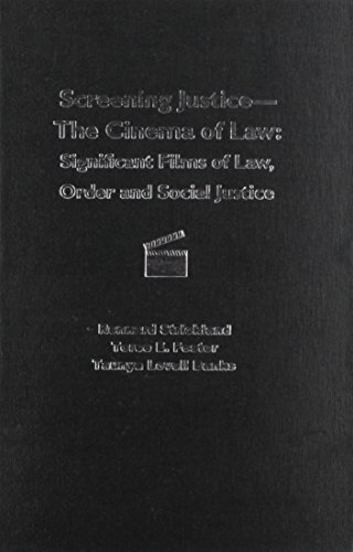 9780837737102: Screening Justice-The Cinema of Law: Significant Films of Law, Order And Social Justice