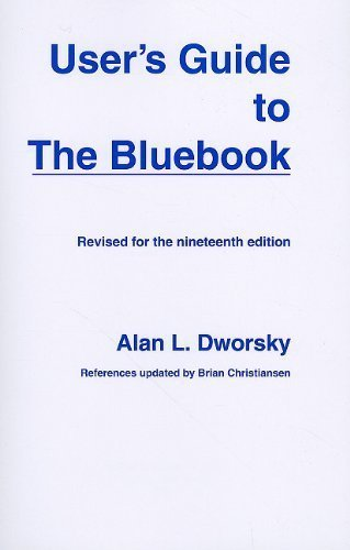 User's Guide to the Bluebook: Brian Christiansen, Alan L. Dworsky