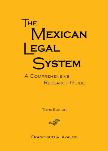 9780837739519: The Mexican Legal System: A Comprehensive Research Guide, Third Edition