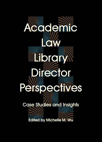9780837740133: Academic Law Library Director Perspectives: Cases and Insights