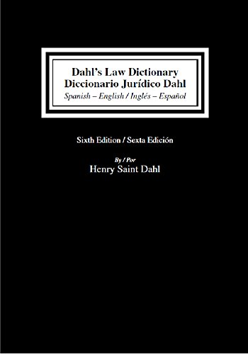 9780837740256: Dahl's Law Dictionary Diccionario Juridico Dahl, Spanish-English/English-Spanish
