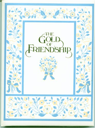 9780837817071: Gold of Friendship: A Bouquet of Special Thoughts