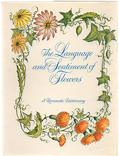 THE LANGUAGE AND SENTIMENT OF FLOWERS: Perry, Vincent
