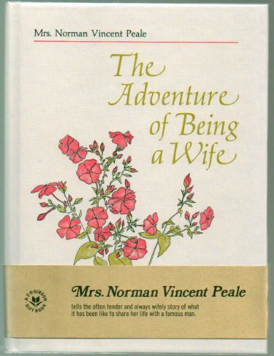 9780837817712: The adventure of being a wife: Especially condensed for this gift edition by Mrs. Norman Vincent Peale