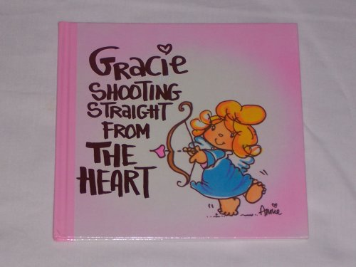 Gracie Shooting Straigt from the Heart: Anne FitzGerald and