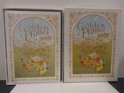 Golden Praises: Petty, Jo