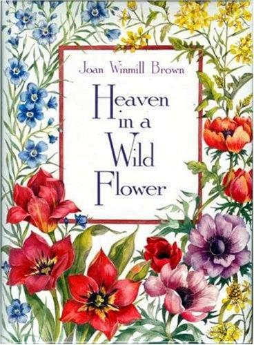 Heaven in a Wildflower [Hardcover] by Brown,: Brown, Joan