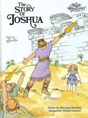 Story of Joshua (Alice in Bibleland Storybooks) (0837818508) by Alice Joyce Davidson