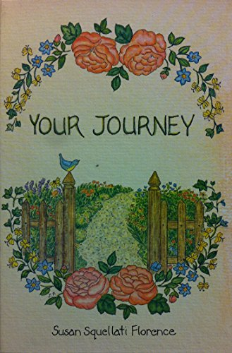 Your Journey (083781880X) by Florence, Susan Squellati