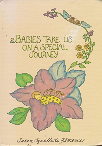 9780837851082: Babies Take Us on a Special Journey(GB602)