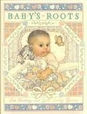 9780837898629: Baby's Roots: A Loving Record of Baby's First Years