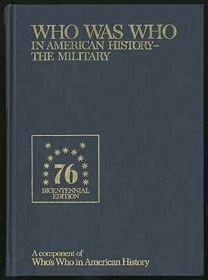 9780837932019: Who Was Who in American History, the Military