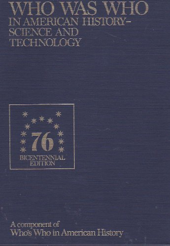 Who was who in American history-science and technology: A component of who's who in American ...