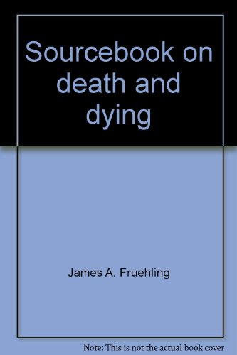 Sourcebook on death and dying