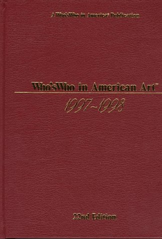 Who's Who in American Art 1997-1998 (0837963001) by Reed Reference Publishing; Marquis Who's Who