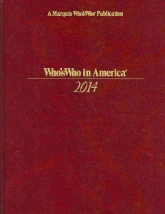 Who's Who in America: 2014 (2 volume set): Inc. Marquis Who's Who
