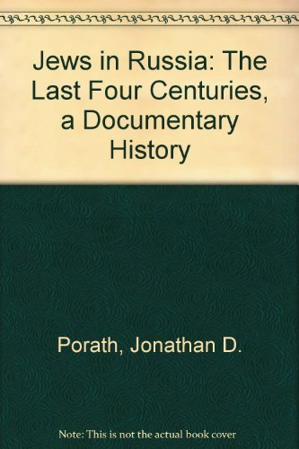 9780838102206: Jews in Russia: The Last Four Centuries, a Documentary History