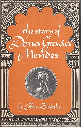 9780838107348: The story of Dona Gracia Mendes