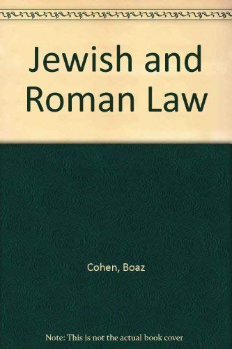 9780838141007: Jewish and Roman Law: A Comparative Study, Vol. 1-2