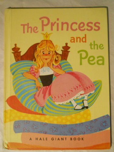 9780838206805: The princess and the pea (A Hale giant book)