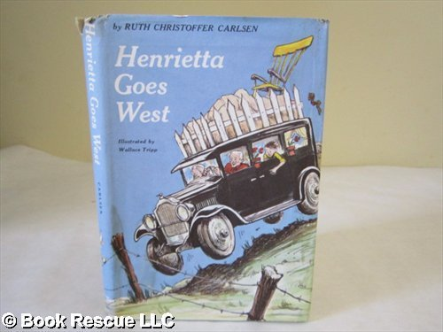 9780838210161: Henrietta goes West: The adventures of an amazing car