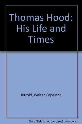 9780838302095: Thomas Hood: His Life and Times