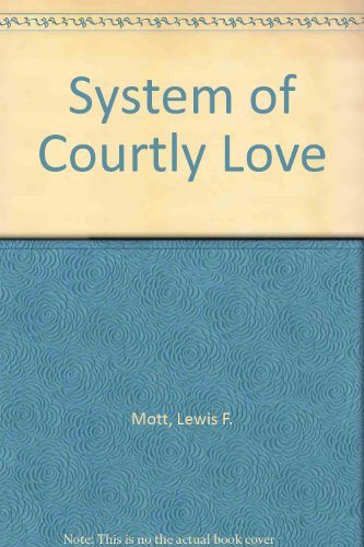 System of Courtly Love: Mott, Lewisif