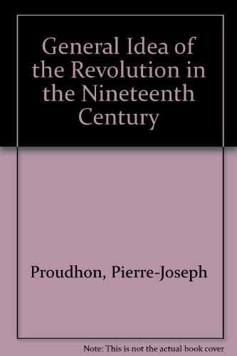 9780838310052: General Idea of the Revolution in the Nineteenth Century