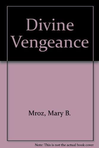 Divine Vengeance (Studies in Shakespeare, No. 24): Mroz, M.