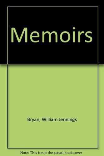 Memoirs of William Jennings Bryan, By Himself: Mary Baird Bryan,