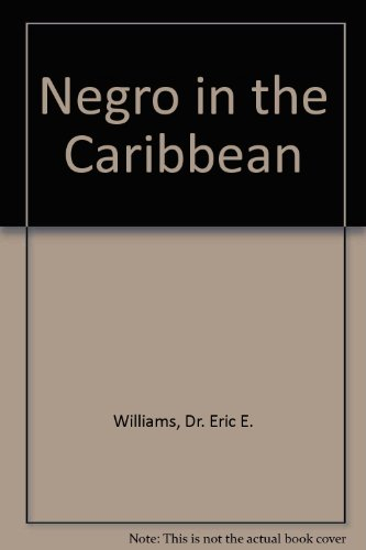 9780838311905: Negro in the Caribbean