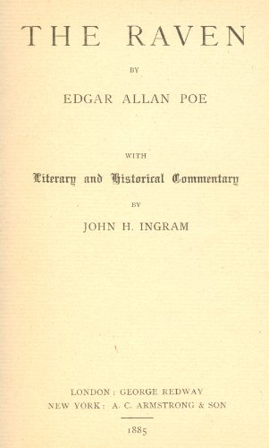 The Raven: With Literary and Historical Commentary (English, French, German, Hungarian and Latin Edition) (9780838313824) by Edgar Allan Poe; John H. Ingram