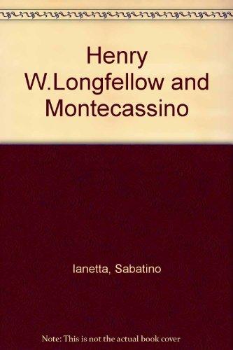 9780838316788: Henry W.Longfellow and Montecassino