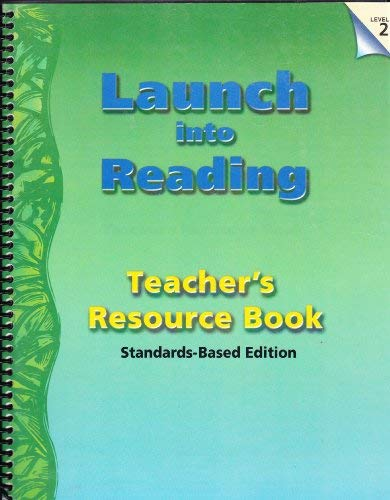 Launch into Reading: Teacher's Resource Book, Level 2, Standard-Based Edition (083840149X) by Lee