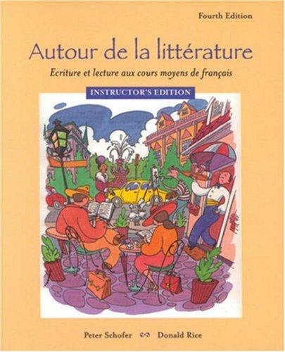 9780838402368: Autour De La Littrature: Ecriture Et Lecture Aux Cours Moyens De Francais