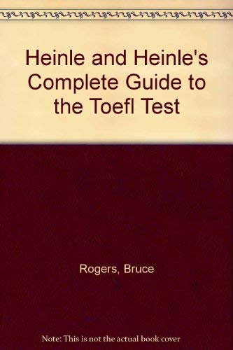 9780838402542: Heinle and Heinle's Complete Guide to the Toefl Test