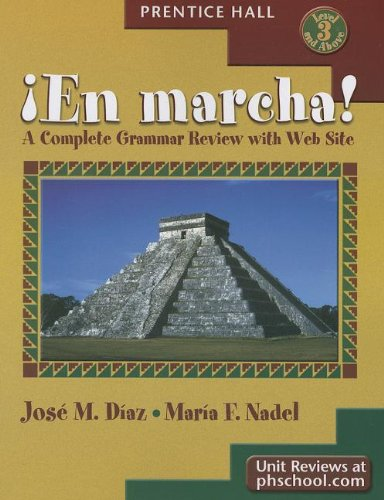 9780838402948: En Marcha ! A Complete Grammar Review with Web Site (English and Spanish Edition)