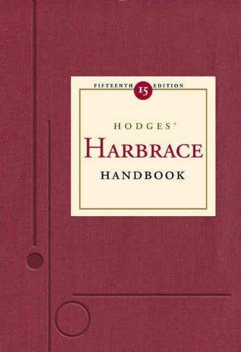 Hodges' Harbrace Handbook (with InfoTrac) (083840345X) by Cheryl Glenn; Robert Keith Miller; Suzanne Strobeck Webb; Loretta Gray