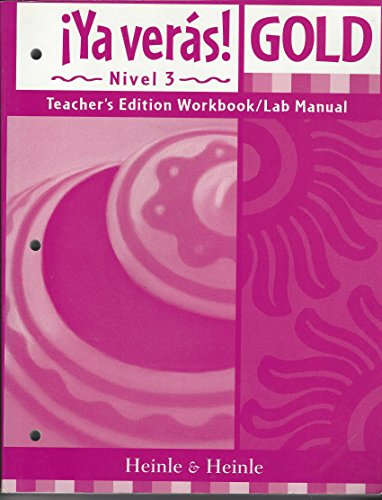 9780838404058: Ya Veras Gold Nivel (Level) 3 Tchr Workbook / Lab Manual