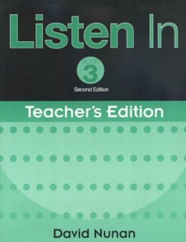 9780838404744: Listen In 3 Teacher's Edition, 2nd Edition