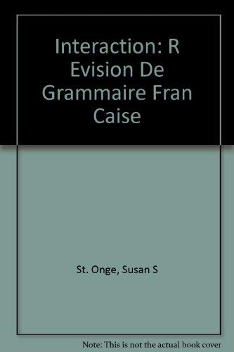 9780838405925: Interaction: Revision De Grammaire Francaise