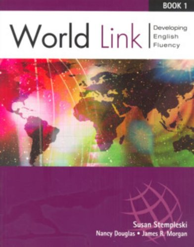 9780838406625: World Link Previous Edition: Book 1: Developing English Fluency (World Link: Developing English Fluency) (Bk. 1)