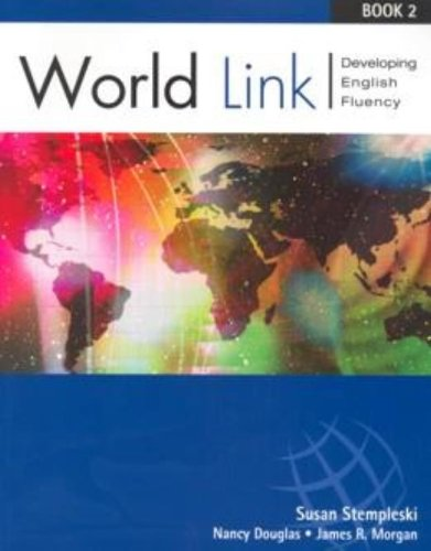 9780838406656: World Link Book 2: Developing English Fluency: Text Bk. 2