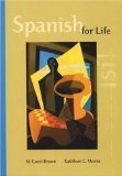 Spanish for Life. Instructor's Edition: M. Carol Brown,