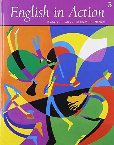 English in Action Book 3 (with Audio CD) (Bk. 3) (9780838407240) by Barbara H. Foley; Elizabeth R. Neblett