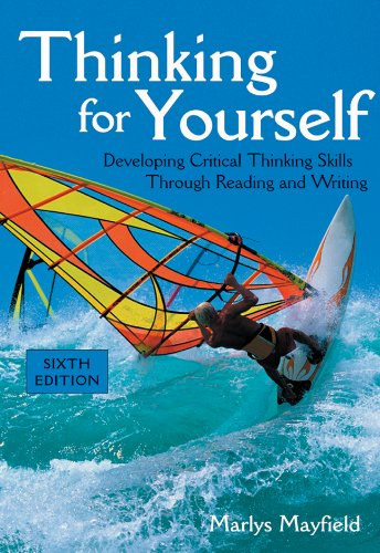 9780838407356: Thinking for Yourself: Developing Critical Thinking Skills Through Reading and Writing