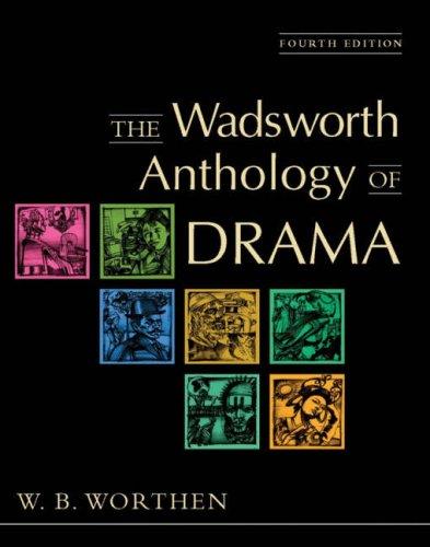 9780838407509: The Wadsworth Anthology of Drama