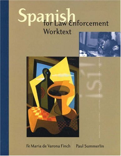 9780838407561: Spanish for Law Enforcement Worktext