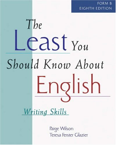 9780838407714: The Least You Should Know About English: Writing Skills, Form B