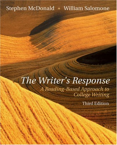 9780838407769: The Writer's Response: A Reading-Based Approach To College Writing